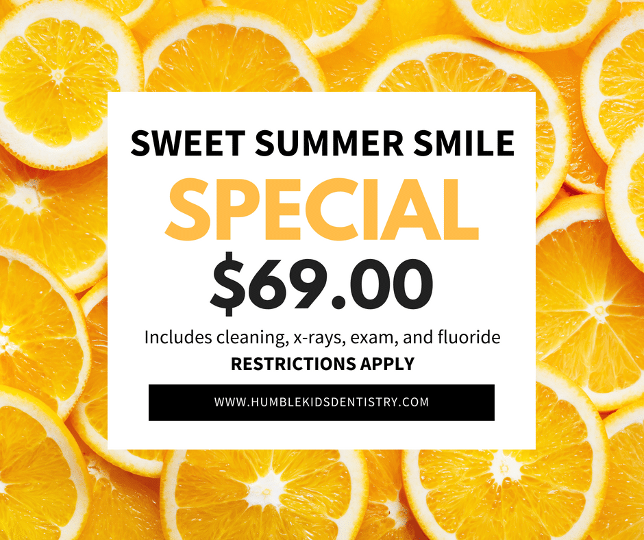 Summer Smile Special Humble Kids Dentistry Humble TX